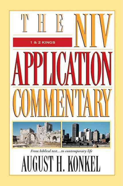 The NIV Application Commentary: 1 & 2 Kings