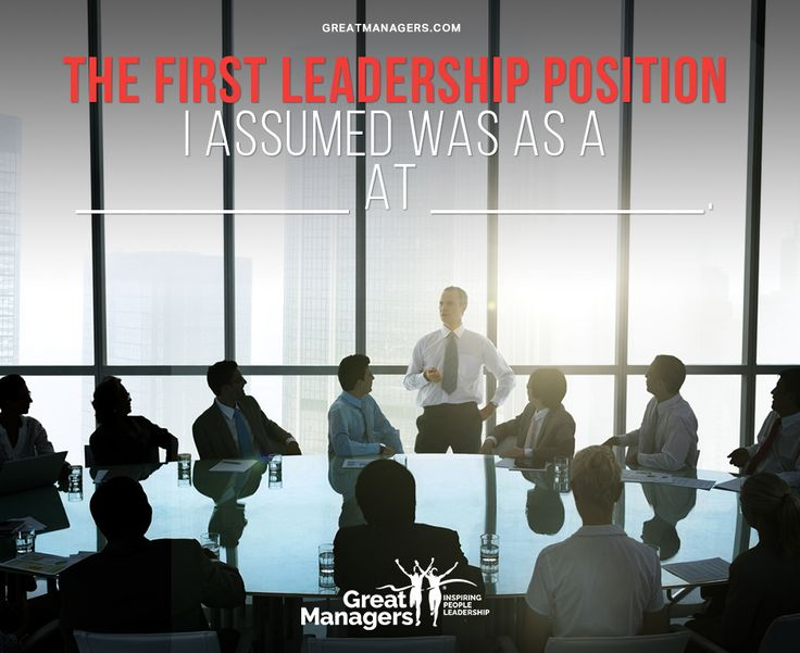 The first leadership position I assumed was as a ________ at ________. #management #entrepreneurship #success #leadership #mindset #mentorship #alwayslearning