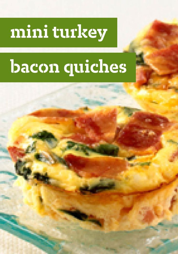 Mini Turkey Bacon Quiches – Put your muffin pan to good use with this recipe for Mini Turkey Bacon Quiches.