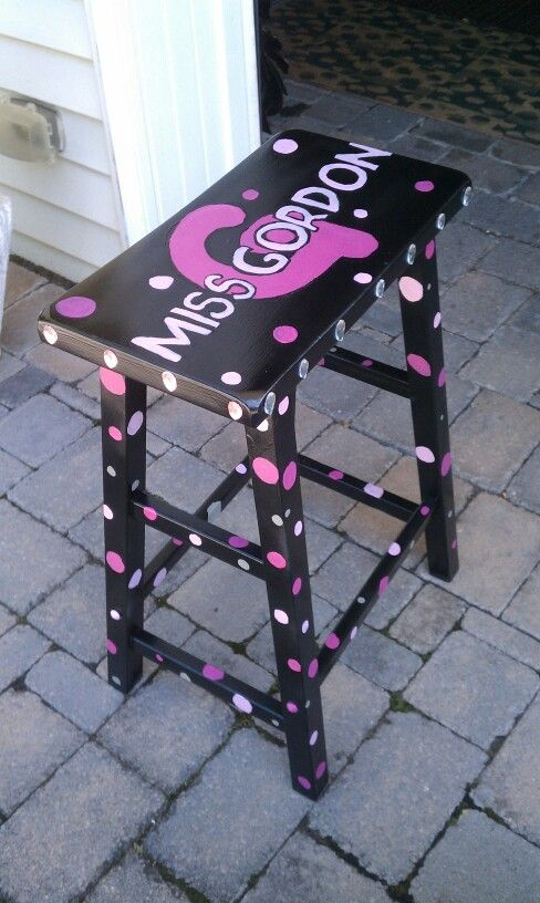 Perfect décor for teacher stool. Could add more color dots like purple, orange, bright blue and green. Then Miss Dimond in pink.
