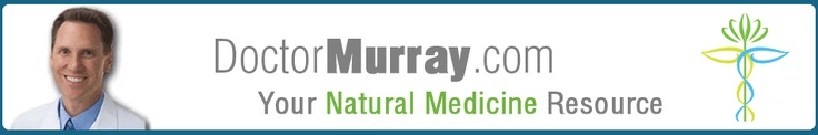 Michael T. Murray, ND  ...love his book Natural Alternatives to Over the Counter & Prescription  Drugs