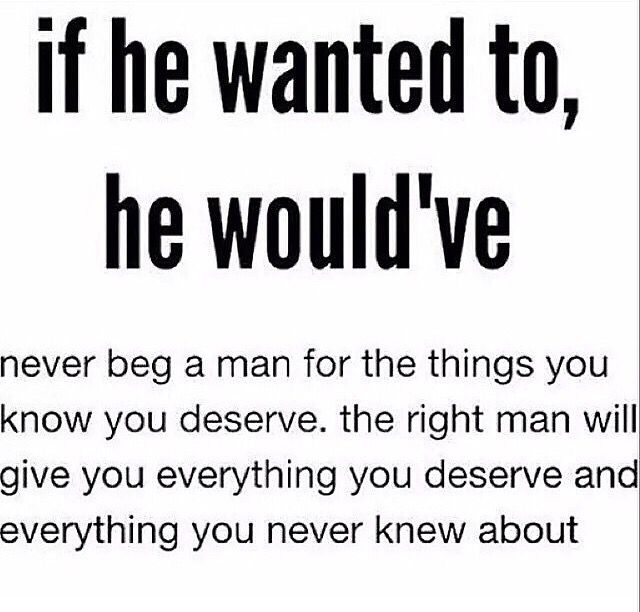 This is truth. A man will be all You need and want if he truly loves you. If not he will more than likely do his own thing and push you away. My Husband always told me in his prior marriage he was so miserable he just wanted to drink and push her into someone else's arms. He was so unhappy and always says why do I need to pay for the rest of my life for one mistake. He doesn't. He has finally found real love and he thanks me every single day. Blessed.