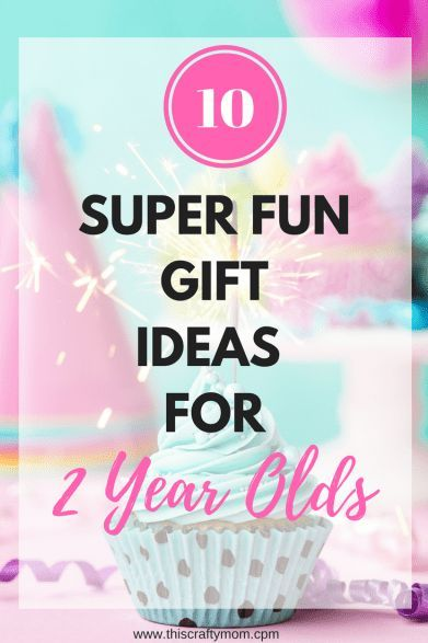 10 Easy Birthday Gift Ideas For A 2 Year Old
