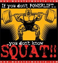 If you don't Powerlifting...you don't know Squat! Poster ...