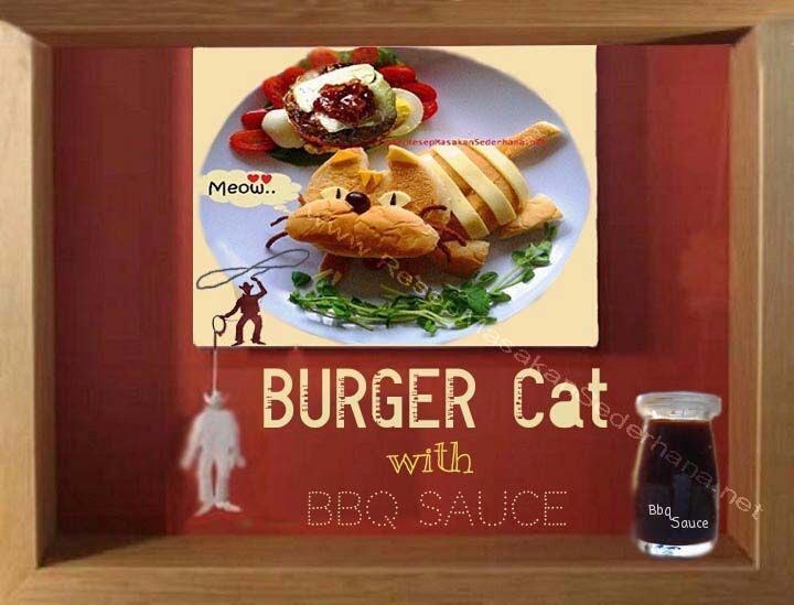 Masakan Unik - Burger Cat  Video Cara Masak : http://www.youtube.com/watch?v=tXS0RdlqhTo  NB : website (http://) kami dalam proses pembuatan   #resep#masakan#sederhana#unik#unique#enak#recipes#food#burger#pepper#salt#ayam#chicken#cheese#cat