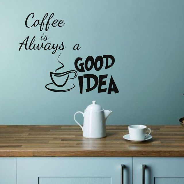 Coffee Is Always A Good Idea Kitchen Wall Sticker Living Room Vinyl  Adhesive Wall Decor Decal Part 38