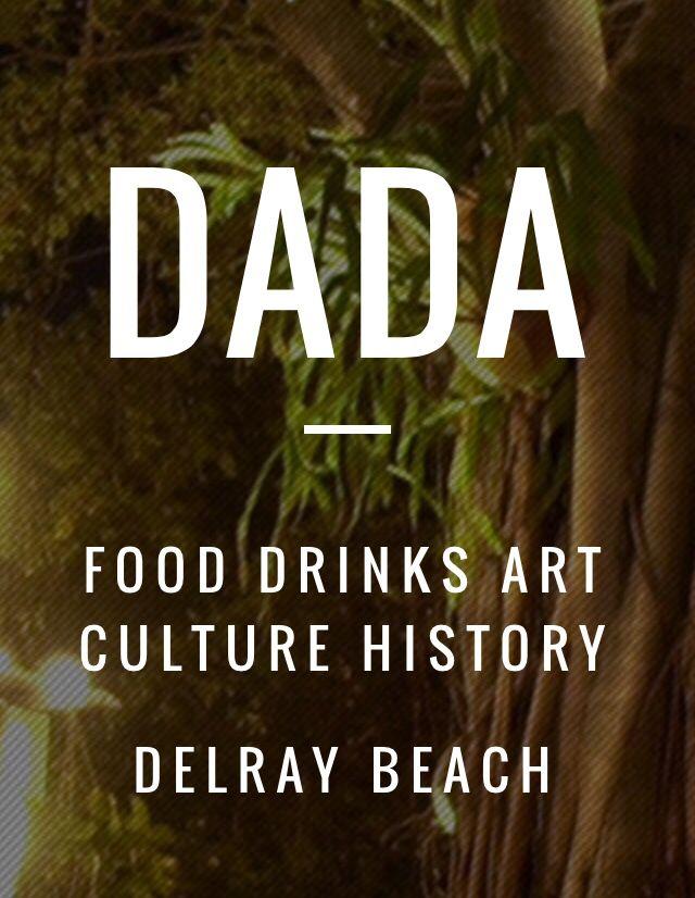 Dada - Delray Beach  Late night, local bands, open mic.
