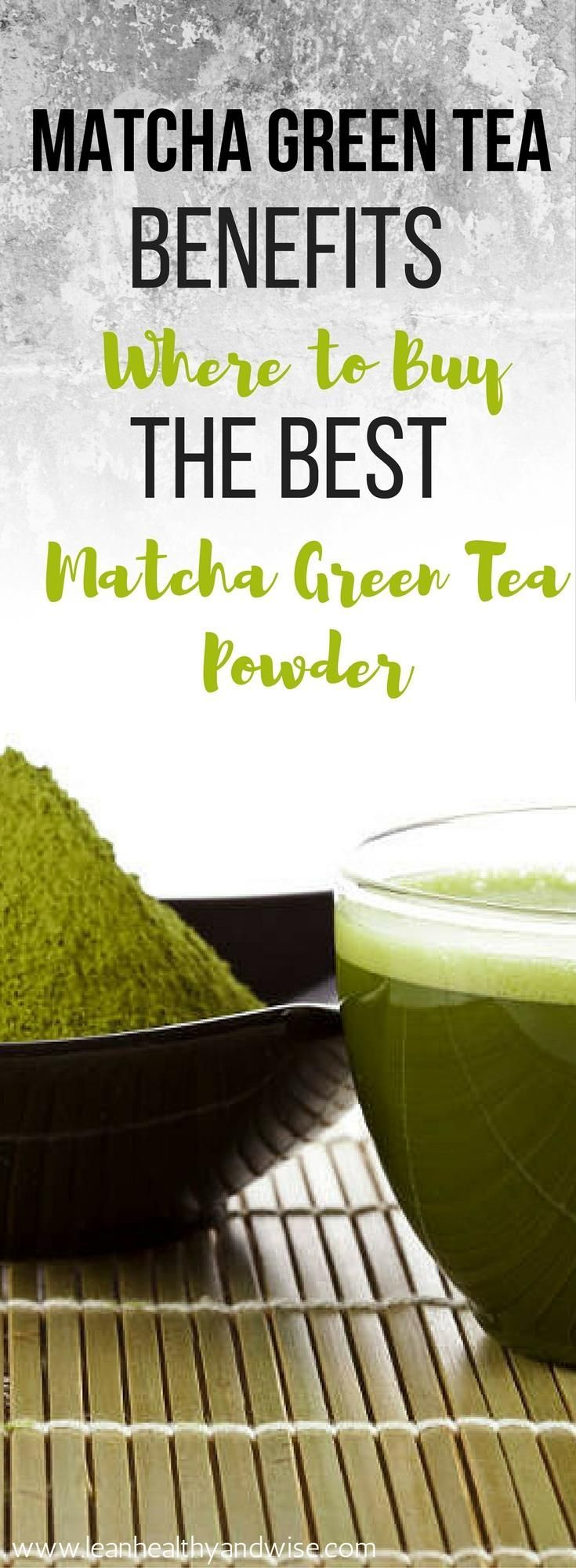 Discover the incredible health benefits of matcha green tea you didn't know about and find out where to buy the best matcha green tea powder. via /leanhealthywise/