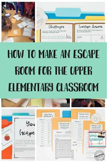 Learn how to Make an Escape Room for the Higher Elementary Classroom