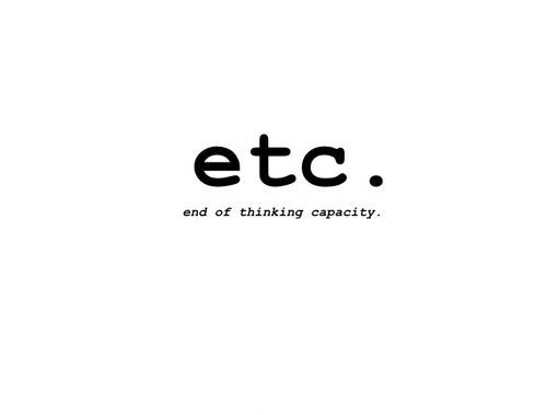 etc. For when you know there's more examples, but you just can't think of them.