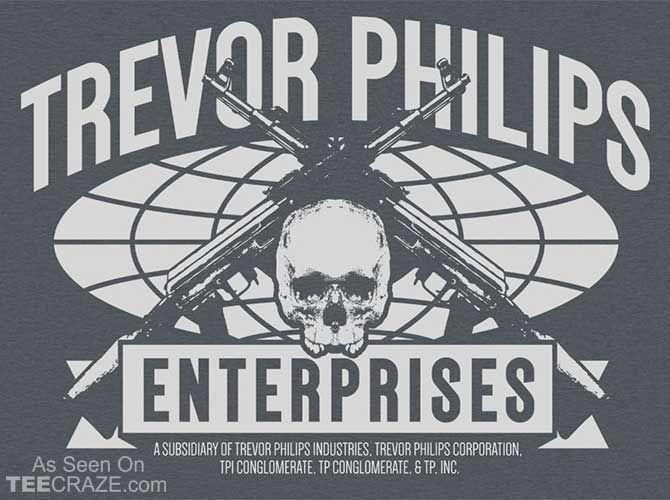 Trevor Philips Enterprises T-Shirt Designed by TShirt Laundry  Source: http://teecraze.com/trevor-philips-enterprises-t-shirt/