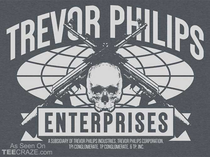 Trevor Philips Enterprises T-Shirt Designed by TShirt Laundry  Source: http://teecraze.com/trevor-philips-enterprises-t-shirt/