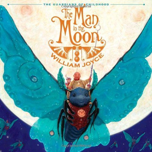 The Man in the Moon (The Guardians of Childhood) by William Joyce http://smile.amazon.com/dp/1442430419/ref=cm_sw_r_pi_dp_onW1tb1EGB4DR3Z6
