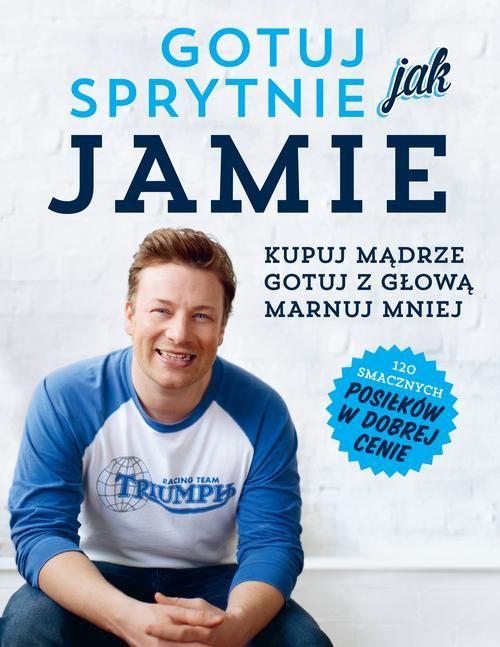 Gotuj sprytnie jak Jamie - jedynie 59,21zł w matras.pl