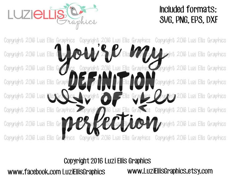 You're my Definition of perfection - quote SVG EPS DXF files for Vinyl Cutting Projects - diy - cutting files - iron-on by LuziEllisGraphics on Etsy