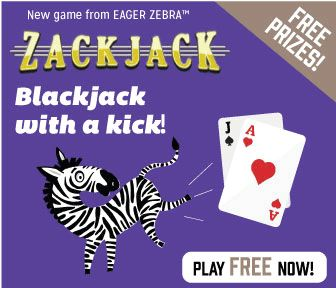 """Triple Clicks New Eager Zebra game: Zackjack! We are very excited today to roll out a brand new Eager Zebra game for the new year! zj-iphone6sThe game is called ZACKJACK. We like to think of it as """"Blackjack…with a kick!"""" The objective of the game is to put together three hands of cards, each equaling 21 points—which we call a """"Zackjack."""""""