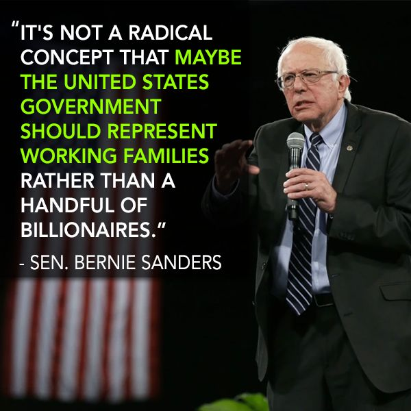It's not a radical concept that maybe the United States government should represent working families rather than a handful of billionaires. #FeeltheBern Bern the Muthah Down