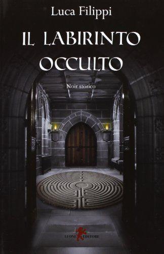 Il labirinto occulto di Luca Filippi http://www.amazon.it/dp/8863931119/ref=cm_sw_r_pi_dp_uwnyub16WSN8B