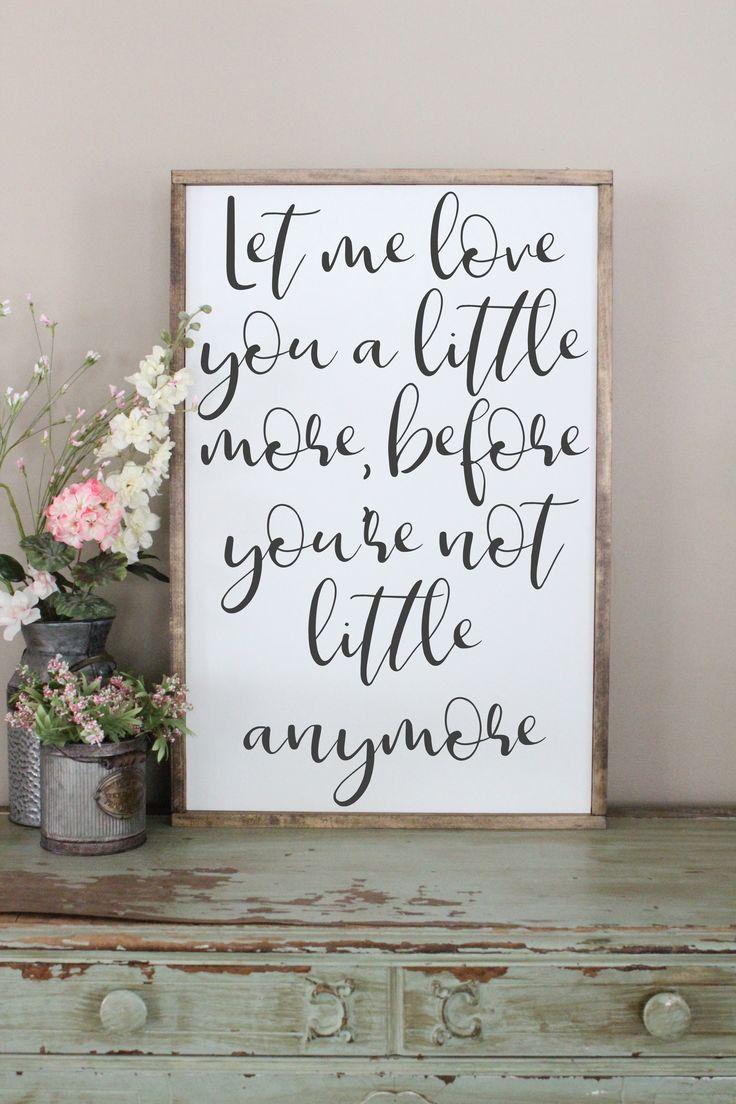 Download Let Me Love You A Little More 2'x3' Framed Sign   Wood ...
