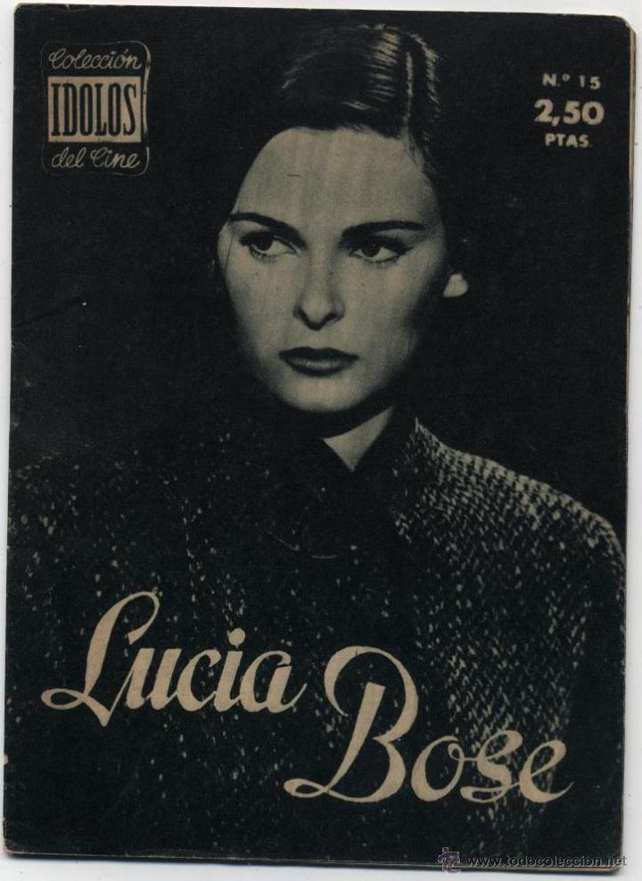Lucía Bosé. Colección Ídolos del cine nº 15. Unión Distribuidora de Ediciones. Madrid. 1958.