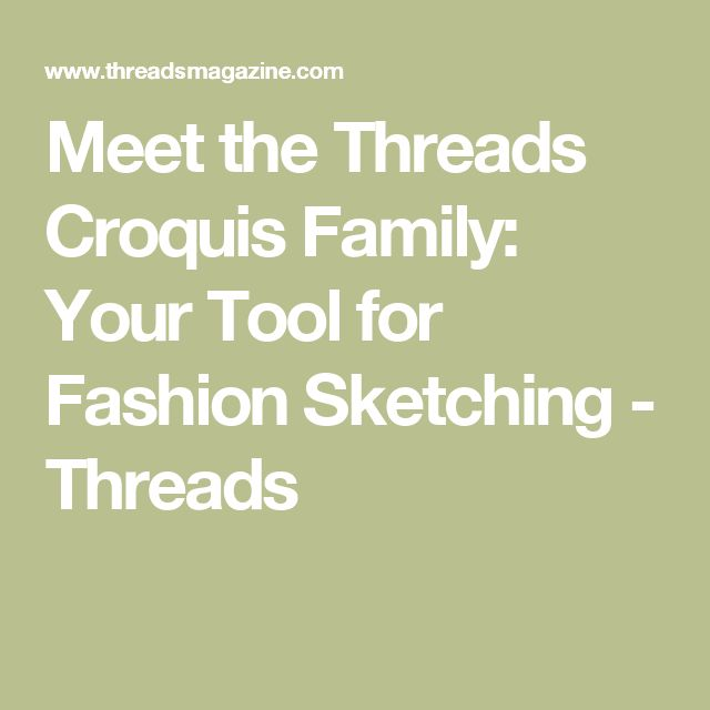 Meet the Threads Croquis Family: Your Tool for Fashion Sketching - Threads