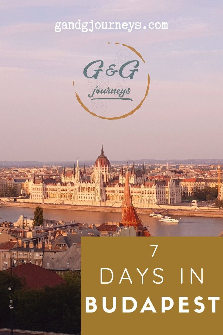 7 Perfect Days In Budapest Moments Of Magic That Will Make A Visit Here Extra Special Hungary Travel Europe Travel Destinations Europe Travel