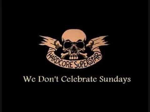 Hardcore Superstar - We Dont Celebrate Sundays - YouTube
