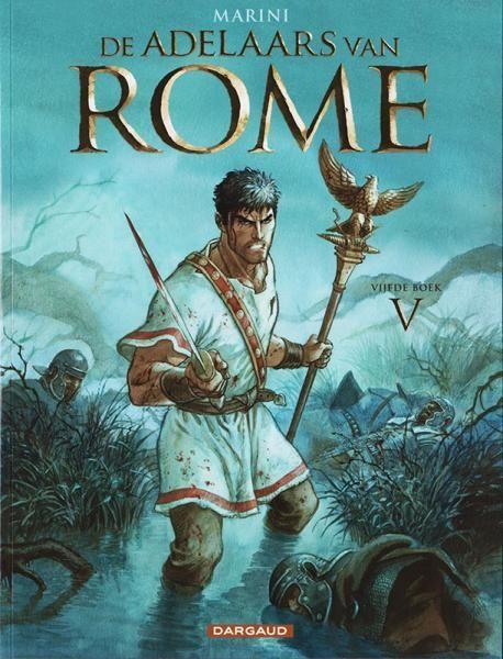 De adelaars van Rome 5 Vijfde boek - stripinfo.be
