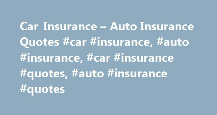 "Car Insurance – Auto Insurance Quotes #car #insurance, #auto #insurance, #car #insurance #quotes, #auto #insurance #quotes http://turkey.nef2.com/car-insurance-auto-insurance-quotes-car-insurance-auto-insurance-car-insurance-quotes-auto-insurance-quotes/  # Auto Insurance Car insurance quotes from Progressive You're already getting a discount just for starting online It's true. The second you hit that ""Get a Quote"" button, we'll automatically add our online quote discount. In fact, the…"