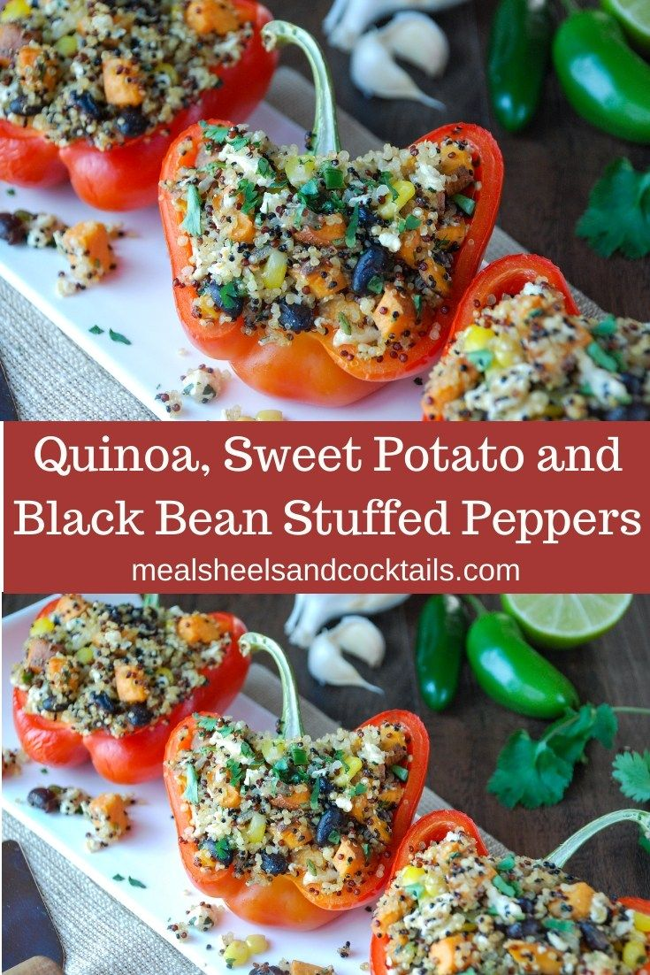 Quinoa Sweet Potato And Black Bean Stuffed Peppers Meals Heels Cocktails Recipe Stuffed Peppers Vegetarian Stuffed Peppers Quinoa Sweet Potato