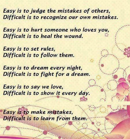 Easy to judge the mistakes of others...: Inspirational Quote, Sayings, Life, Quotes, Easy, Truth, True, Thought, Difficult