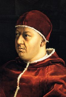 Pope Leo X (11 December 1475 – 1 December 1521), born Giovanni di Lorenzo de' Medici, was Pope from 9 March 1513 to his death in 1521.[1] The second son of Lorenzo the Magnificent, ruler of the Florentine Republic, he was elevated to the cardinalate in 1489.