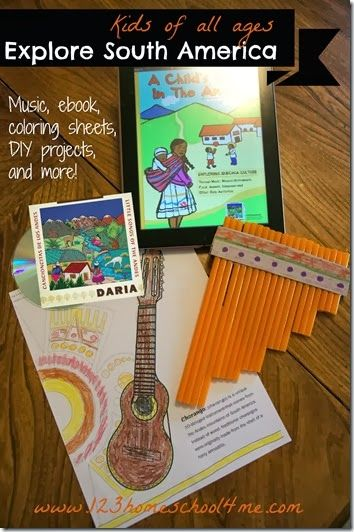 Teach children about South America through music, crafts, ebook, coloring sheets, and more! #homeschool #preschool #kindergarten #elementary #cultures