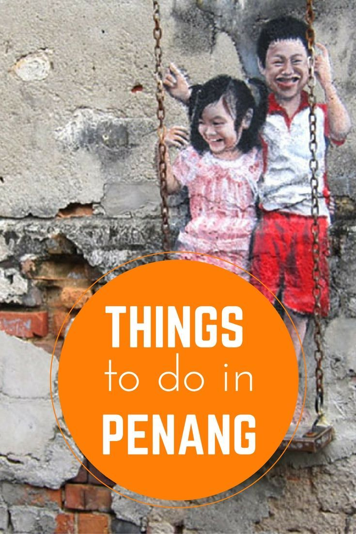 Things to do in Penang, Malaysia: a List of Highlights For Your Island Trip. Click here to get inspired!