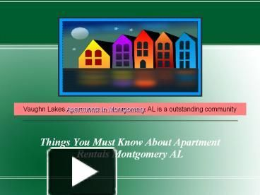 Things you must know about #apartment #rentals #Montgomery #AL like 24 hour laundry facility, children's playground & clothes Care Center. These facilities should be available.