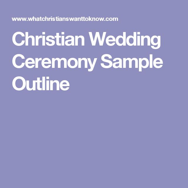 One Tool For Planning Is A Good Wedding Ceremony Outline Here Sample Christian That May Help You As Plan