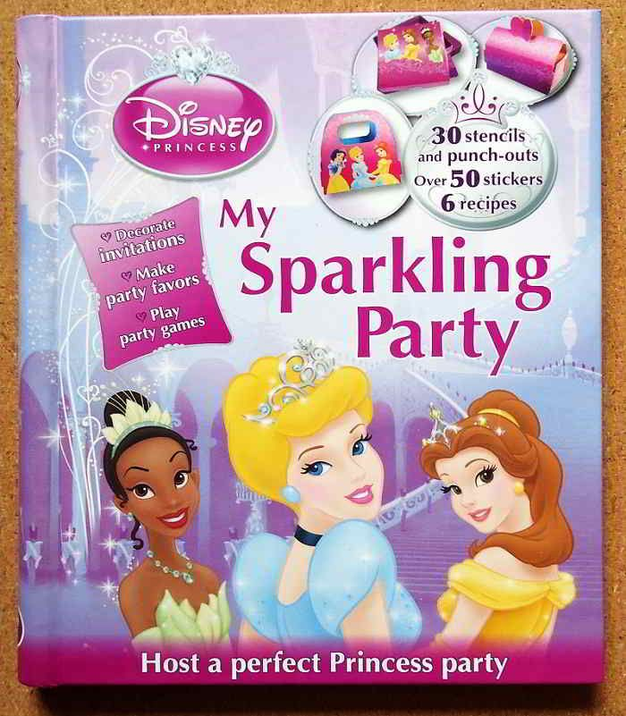 Buku Aktifitas Bahasa Inggris : Disney My Sparkling Party with 30 stencils and punch-out, over 50 stickers and 6 recipes............