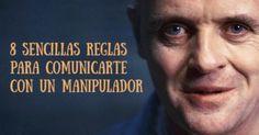 8 Sencillas reglas para comunicarte con un manipulador
