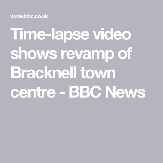 Time-lapse video shows revamp of Bracknell town centre - BBC News