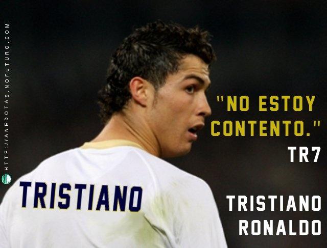 "Trisitano Ronaldo. Cristiano Ronaldo ""no estoy contento"". CR7 I'm not happy."