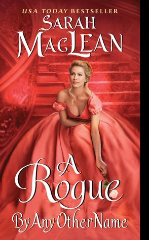 A Rogue by Any Other Name. My fave historical romance that I have read so far this year. Can't wait for the rest in the Rogue series.