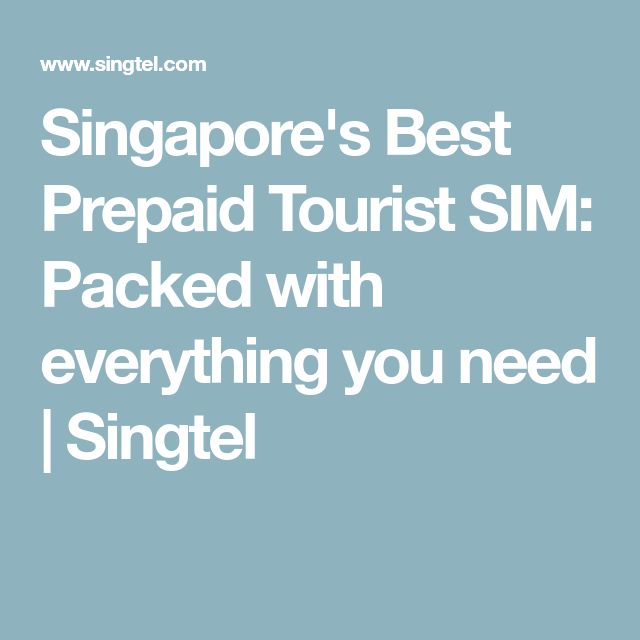 Singapore's Best Prepaid Tourist SIM: Packed with everything you need | Singtel