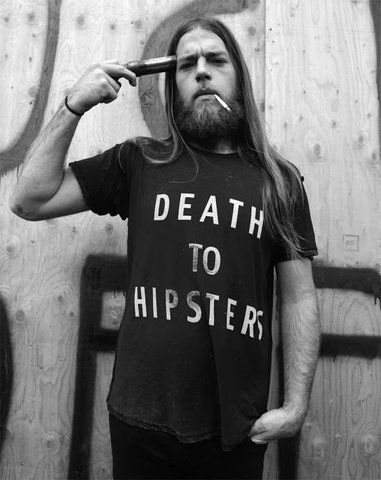 Death to hipsters