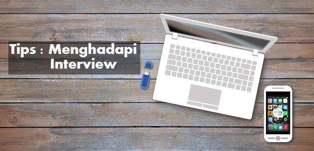 Wawancara Kerja - Cara Menghadapi Interview Kerja [Panduan Lengkap]