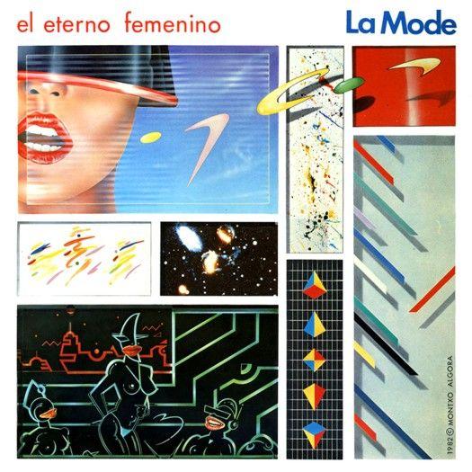 LA MODE – (1982) El eterno femenino http://woody-jagger.blogspot.com/2012/11/los-mejores-discos-de-1982-por-que-no.html