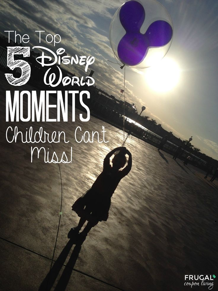 Disney World Tips and Tricks - the Top 5 Disney World Moments Children Can't Miss on Frugal Coupon Living. What are you favorite Disney Travel Momments?