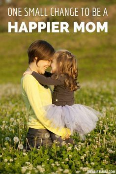 This small change in your daily life will make you a happier mom. Plus, your kids will benefit because a happy mother means a happy family. Love this parenting tip - with a side of marriage advice!