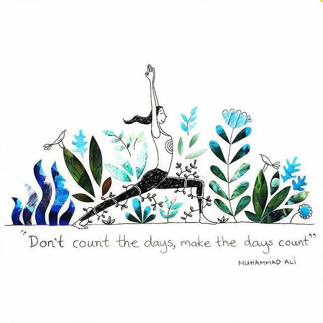 Make the days count!  Muhammad Ali.  #illustration #muhammadali #yoga…                                                                                                                                                                                 More