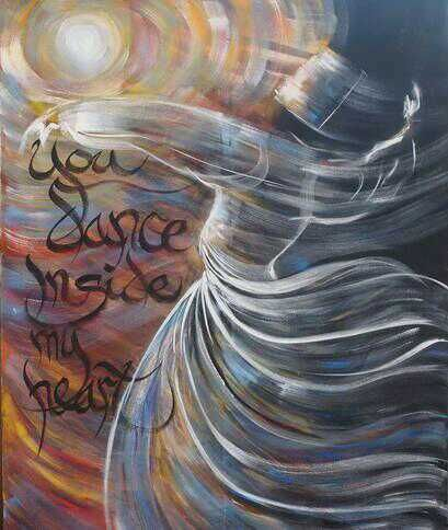 """I am happy tonight, united with the Friend. Free from the pain of separation, I whirl and dance with the Beloved. I tell my heart, """"Do not worry, the key to the morning I've thrown away. ~ Rumi"""