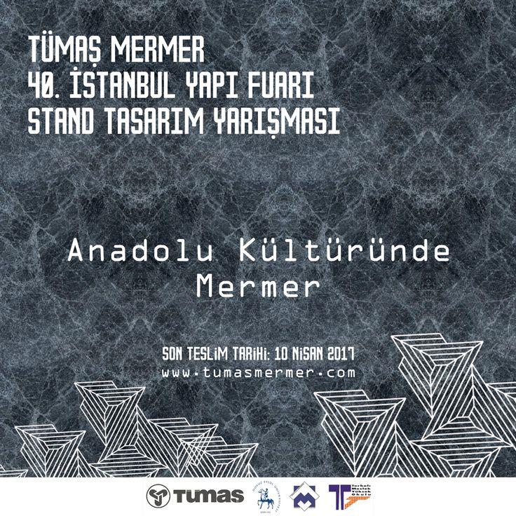 Tümaş Mermer 40. İstanbul Yapı Fuarı Stand Tasarım Yarışması - Son Teslim Tarihi: 10 Nisan 2017